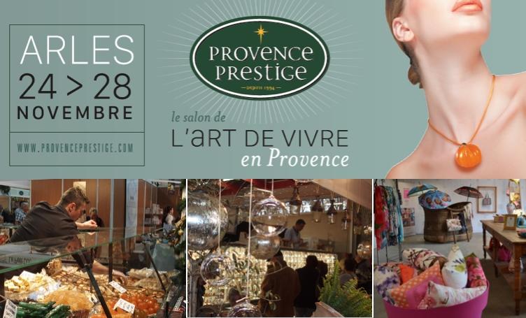 Provence prestige le salon de l 39 art de vivre en provence - Vivre a salon de provence ...